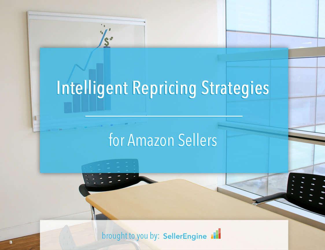 intelligent repricing for Amazon sellers ebook SellerEngine