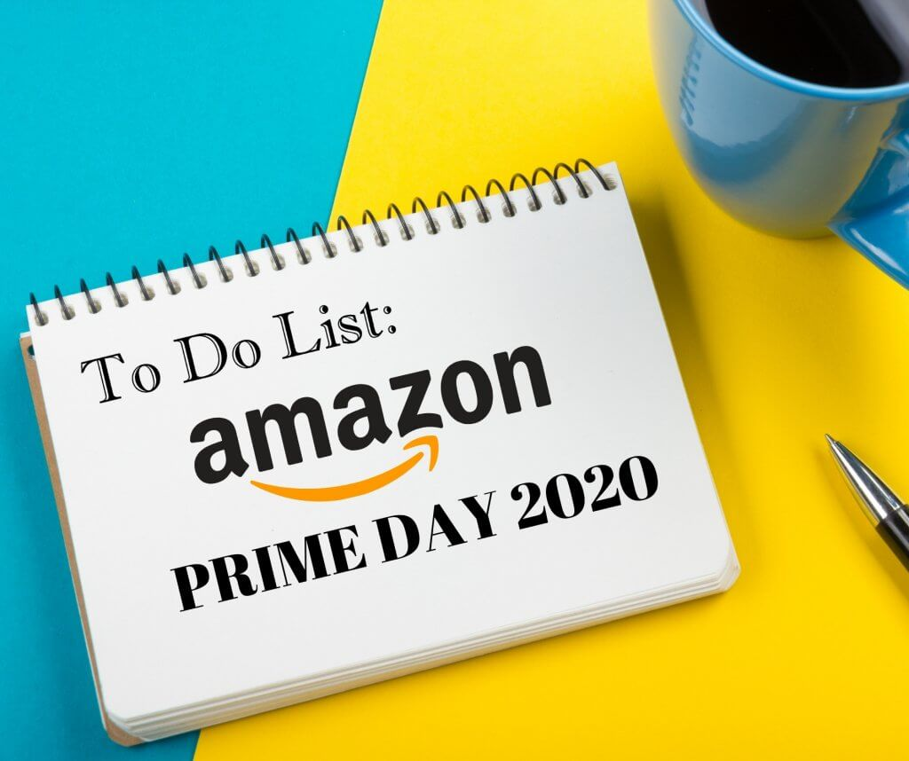 Amazon Prime Day 2020 (The Ultimate Prep List)