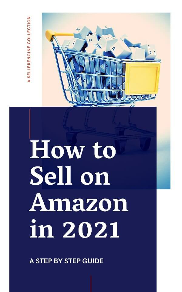 How to sell on Amazon in 2021 Cover